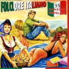 Folclore italiano 35 canzoni