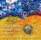 Stille nacht - christmas carols for guitar (arranged by rossini hayward)