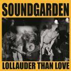 Lollauder than love
