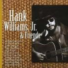 Hank williams, jr. and friends