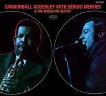 Cannonball adderley with sergio mendes & bossa rio sextet
