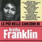 Franklin aretha - le piu' belle canzoni di aretha