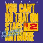 You can't do that on stage anymore, vol. 2 (2 CD)
