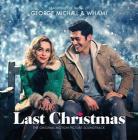 Last christmas (the original motion picture soundtrack) (Vinile)