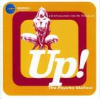 Up!: the psycho mellow