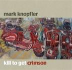 Kill to get crimson (CD + DVD)