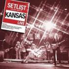 Setlist: the very best of kansas live international version