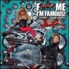 F*** me i m famous vol.7 ibiza mix 201