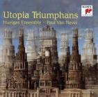 Utopia triumphans. La grande polifonia del Rinascimento
