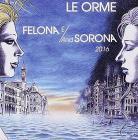 Felona e/and sorona 2016