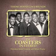 Those hoodlum friends (the coasters in s