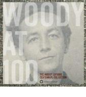 Woody at 100 - the woody guthrie centenn