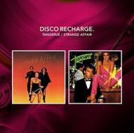 Disco recharge-tangerue/strange affair