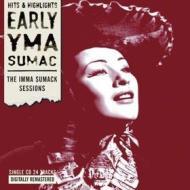 Early yma sumac: the imma sumack session