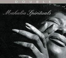 Mahalia spirituals