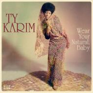 Wear your natural baby (Vinile)
