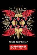 Xxx: three decades of roadrunner records