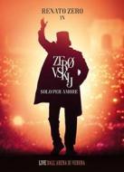 Zerovskij. Solo per amore - Live dall'Arena di Verona