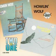 Howlin' wolf/moanin' in the mo