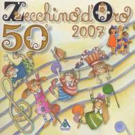 50  zecchino d'oro: 2007