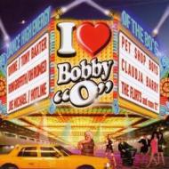 I love bobby ''o''