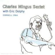 Cornell 1964 feat. eric dolphy