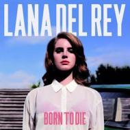 Born to die (Vinile)