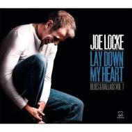 Lay down my heart. Blues & ballads