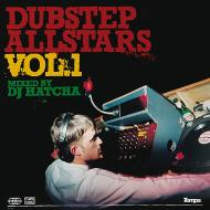 Dubstep allstars, volume 1: mixed by dj hatcha