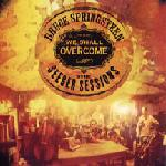 We shall overcome the seeger sessions - american land