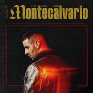 Montecalvario (core senza paura) (digipack) (sanremo 2019)
