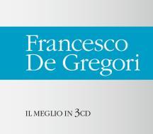 Francesco De Gregori - il meglio in 3 cd