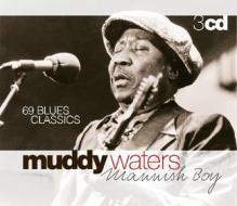 Mannish boy - 69 blues..