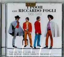 I Pooh con Riccardo Fogli 1966-1969
