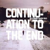 Continuation to the end - alexandre saad