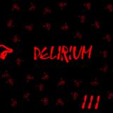 Delirium iii