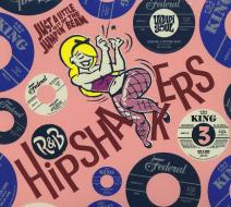 R&b hipshakers vol 3. just a little bit