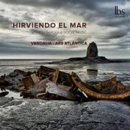 Hirviendo el mar - musica barocca vocale