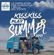 Kiss kiss play summer 2019