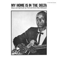 My home is in the delta (Vinile)
