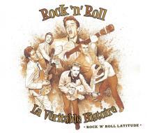La veritable histoire (storia del rock'n