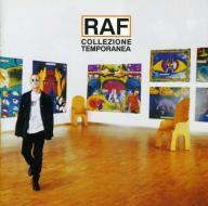 Raf - collezione temporanea