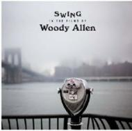 Swings in the films of woody allen (Vinile)