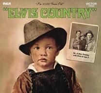 Elvis country (legacy edt.)40th anniv.