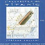 L'orchestra del titanic(ltd.edt.) (Vinile)