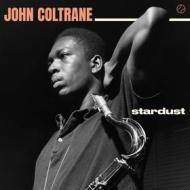 Stardust (+ standard coltrane)