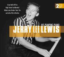 Jerry lee lewis and his pumping piano
