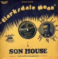 Son house - clarksdale moan