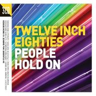 Twelve inch eighties   people hold on