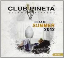 Club pineta summer 2012